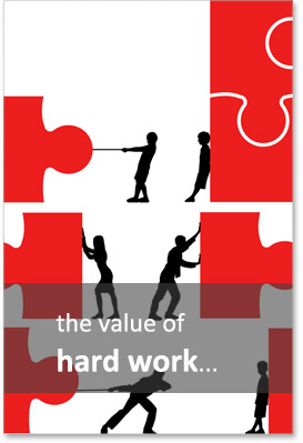 the value of hard work...